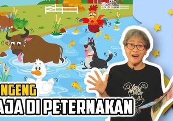 Dongeng Anak Indonesia Tentang Raja di Peternakan #MendongenguntukCerdas