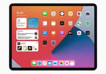 iPadOS 14 Hadirkan Fitur Baru Apple Pencil dan Tampilan Sidebar