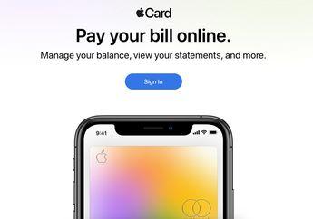 Pengguna Apple Card Akhirnya Bisa Cek dan Bayar Tagihan Lewat Website