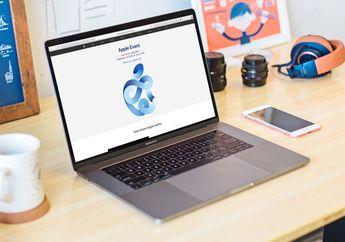 Inilah Produk Baru yang Diperkirakan Rilis di Apple Event 2020