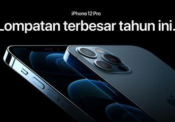Pre Order iPhone 12 di Indonesia Dimulai, Pengiriman 18 Desember