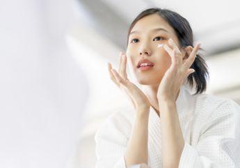 Cukup Lakukan Rangkaian Perawatan Wajah Ini Sebelum Tidur, Pagi-pagi Langsung Glowing