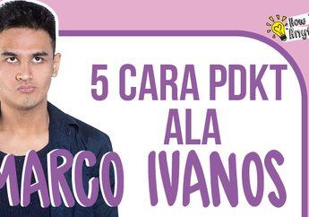 Marco Ivanos Berbagi 5 Cara PDKT Ala Dia. Boleh Dicoba Nih!