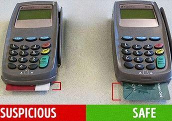 Hati-hati Saat Berbelanja, Ini Cara Mengenali Mesin Pembobol Rekening dan Kartu Kredit via Skimming