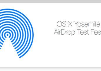 Survey AirDrop 'Test Fest' di Yosemite Hadir Untuk Member AppleSeed