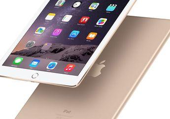 Situs Android Ini Sebut iPad Air 2 Sebagai Tablet Terbaik untuk Dimiliki