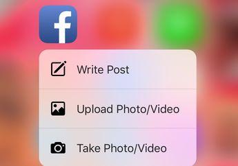 Facebook Uji Coba Fitur 3D Touch Lebih Lengkap di iPhone 6s
