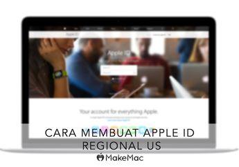 Cara Membuat Apple ID US Gratis, Tanpa Kartu Kredit & VPN