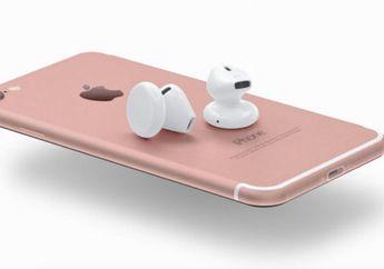 Apple Siapkan Solusi Praktis buat Dengarkan Musik di iPhone 7