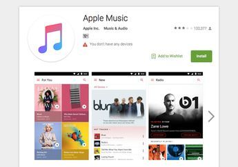 Apple Music for Android Tembus 10 Juta Unduhan di Google Play store