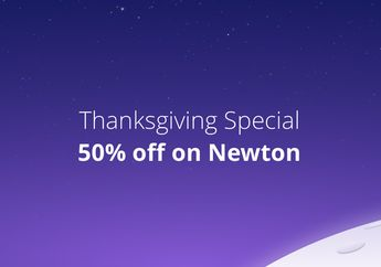 Newton Bagikan Promo Spesial Thanksgiving, Diskon Berlangganan 50% !