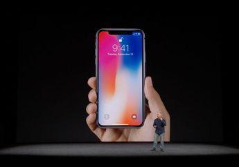 Meski Mahal, iPhone X Beri Apple Margin Keuntungan Lebih Kecil Dibanding iPhone 7