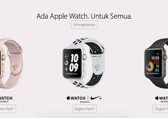 Apple Watch Series 3 Resmi Masuk Indonesia Bersama iPhone X, iPhone 8 dan iPhone 8 Plus