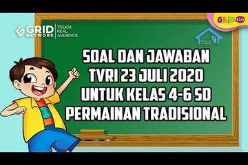 Soal Dan Jawaban Permainan Tradisional Materi Belajar Dari Rumah Tvri 23 Juli 2020 Kids