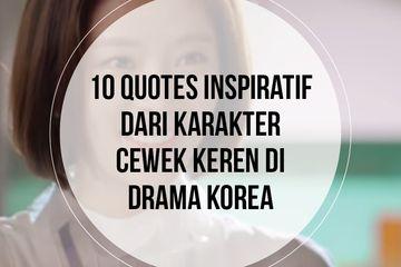 berita quotes inspiratif dari karakter di drama korea terbaru hari