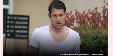 KILAS BALIK -  Match Fixing Liga Italia, Kiper Cremonese Racuni Rekan Satu Tim