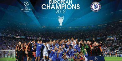 Sejarah Hari Ini - Bekuk Bayern di Kandangnya, Chelsea Juara Liga Champions
