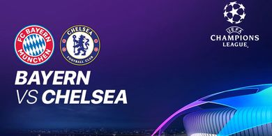 Link Live Streaming Bayern Muenchen Vs Chelsea - Babak 16 Besar Liga Champions