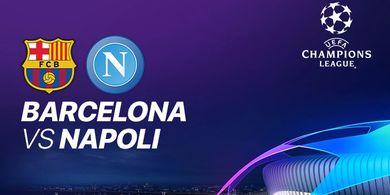 Link Live Streaming Barcelona Vs Napoli - Laga 16 Besar Liga Champions