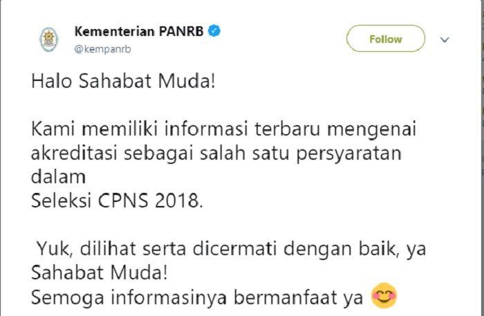 Unggahan Kemenpan RB mengenai perubahan Syarat CPNS 2018 terkait dengan akreditasi calon pelamar.