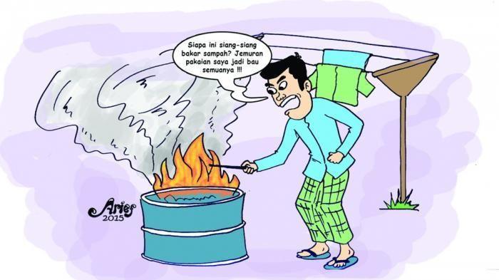 membakar sampah sembarangan akan menganggu tetangga