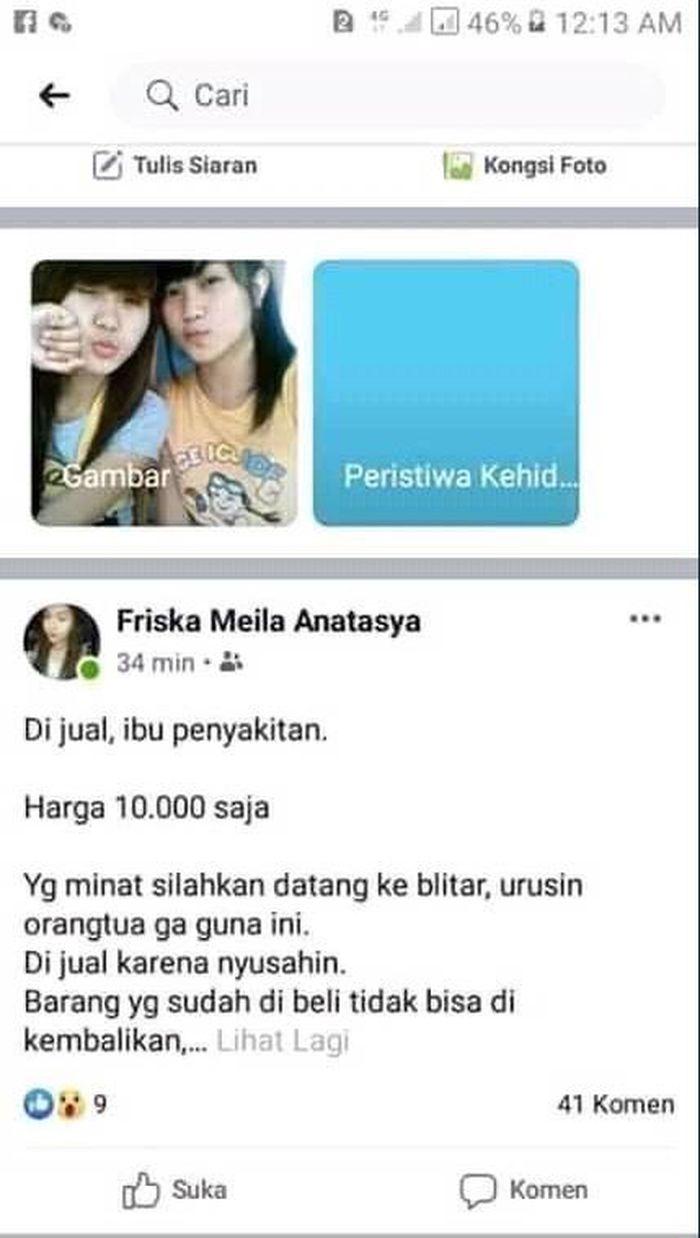Viral unggahan gadis asal Blitar , Friska Meila Anastasya yang tega ingin menjual ibunya.