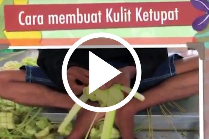 Yuk tonton video membuat kulit ketupat