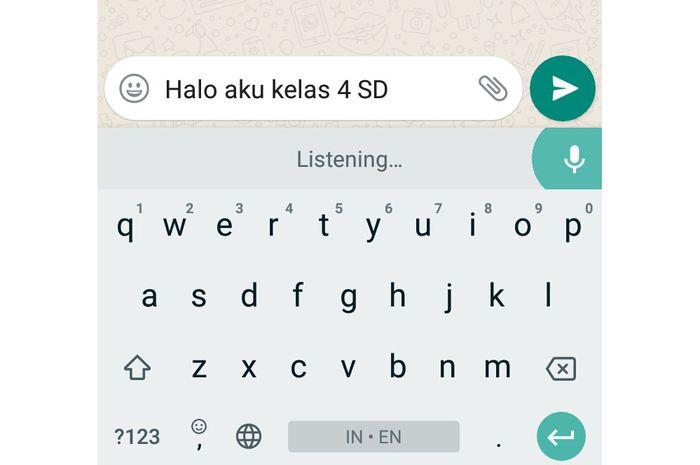 Kita bisa menulis pesan tanpa mengetik di Whatsapp.