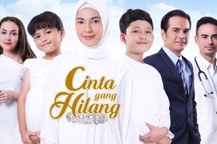 SEGERA TAYANG! Link Live Streaming Sinetron Cinta yang Hilang Episode 10 November 2018