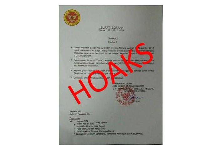 Hoaks surat edaran mengatasnamakan Badan Intelijen Negara (BIN) yang berisi perintah dari Kepala BIN kepada seluruh pegawai BIN untuk melakukan Siaga 1 jelas Reuni 212.