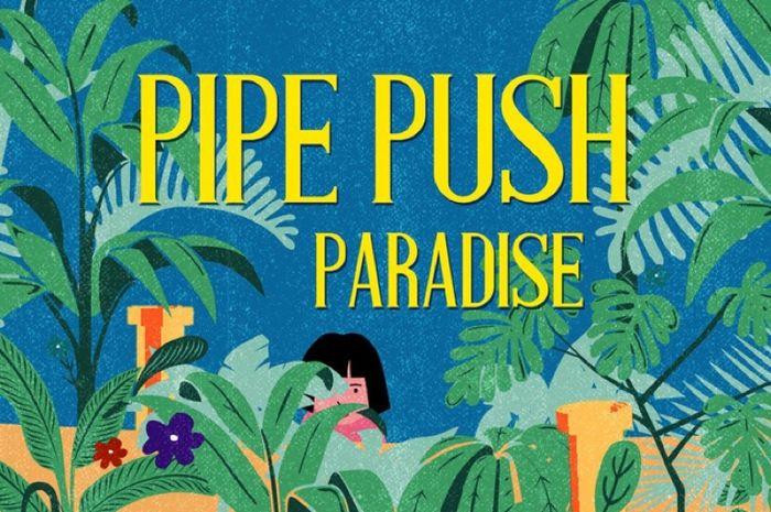 Review Pipe Push Paradise, Sulitnya Menjadi Tukang Pipa Ledeng