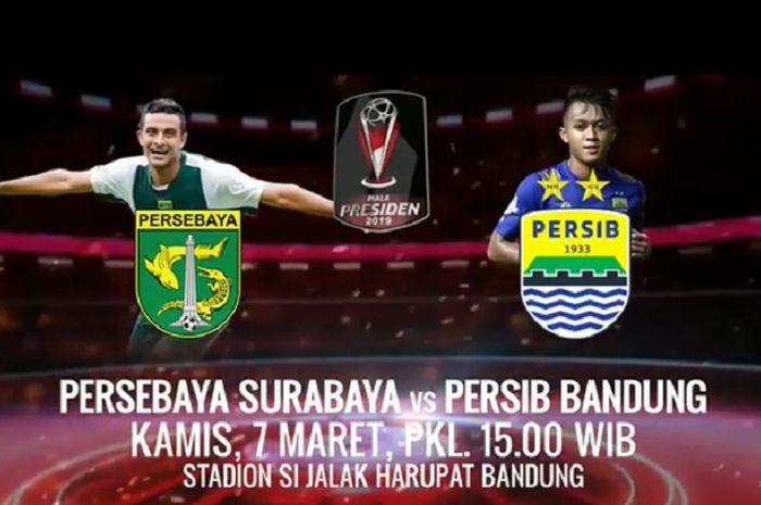 Piala Presiden 2019, laga  Big Match antara Persib Bandung Vs Persebaya Surabaya.