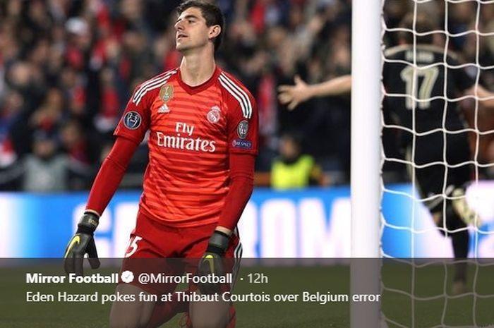 Kiper Belgia sekaligus Real Madrid, Thibaut Courtois.
