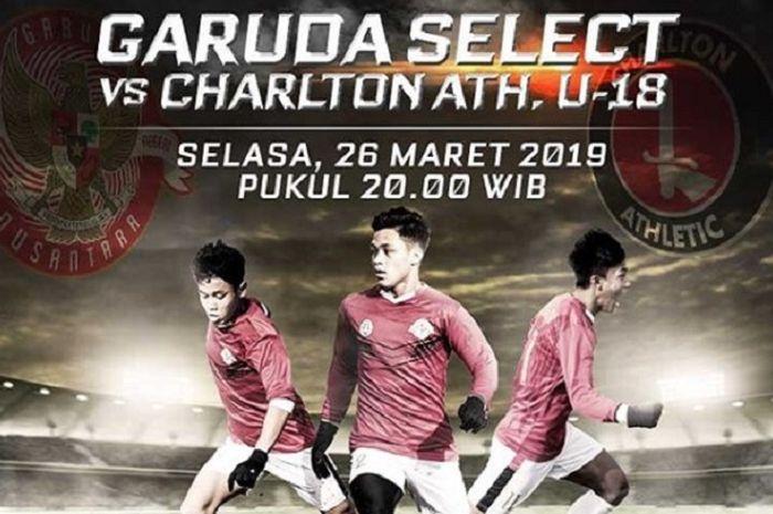 Live streaming Garuda Select Vs Charlton Athletic, Selasa (26/3/2019) pukul 20.00 WIB .