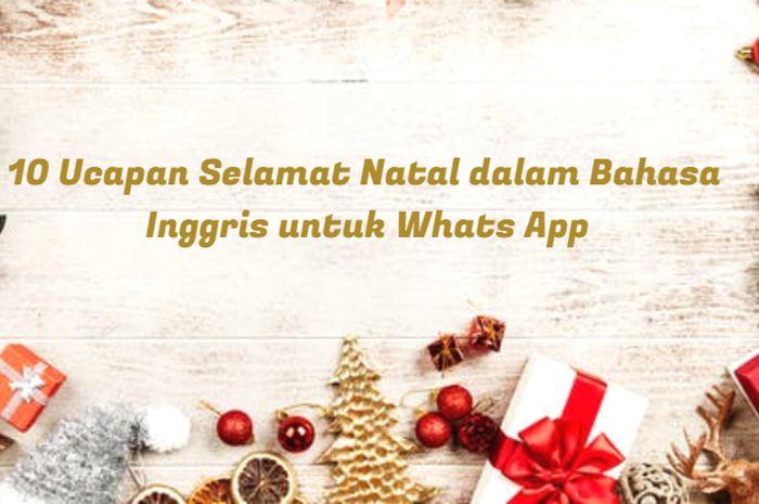 Natal 2019 10 Ucapan Selamat Natal Dalam Bahasa Inggris