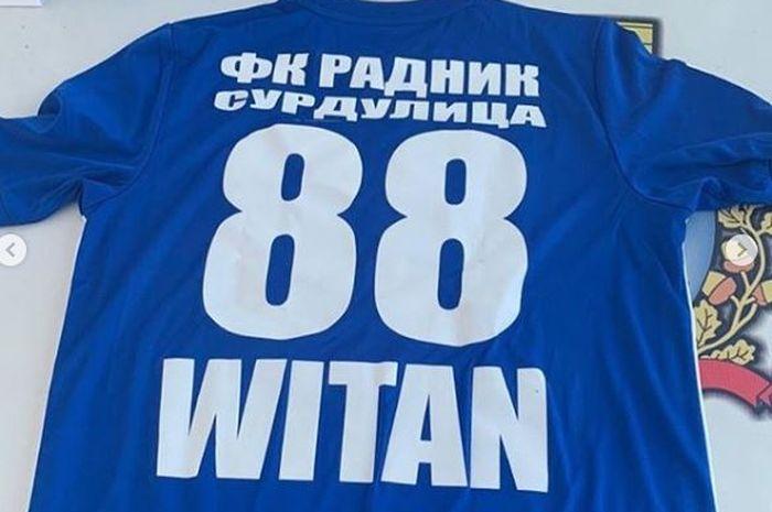 nomor punggun Witan Sulaiman di klub barunya Radnik Surdulica