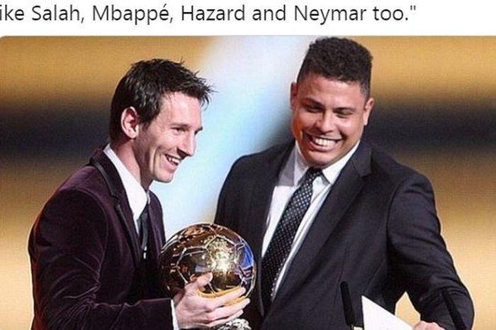 Cuma megabintang Barcelona, Lionel Messi, yang bisa menyamai kemampuan striker legendaris timnas Brasil, Ronaldo Luis Nazario de Lima. Ronaldo ternyata suka merepotkan rekan setim saat merayakan gol.