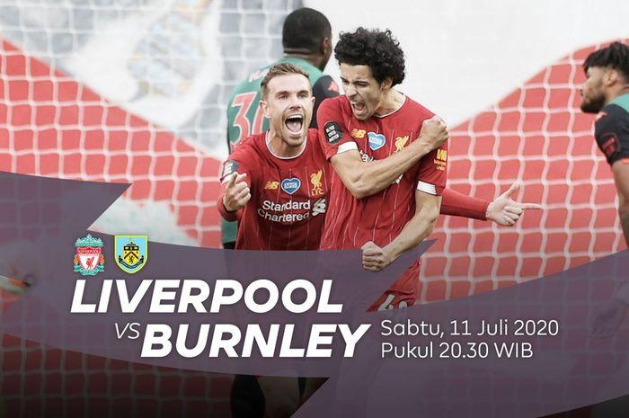 Jadwal laga Liverpool vs Burnley di pekan ke-35 Liga Inggris 2019/2020.