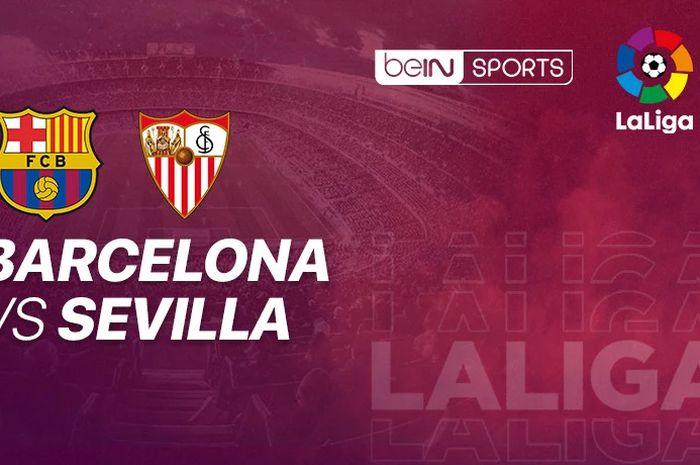 Poster laga Barcelona vs Sevilla di Liga Spanyol 2020/2021.