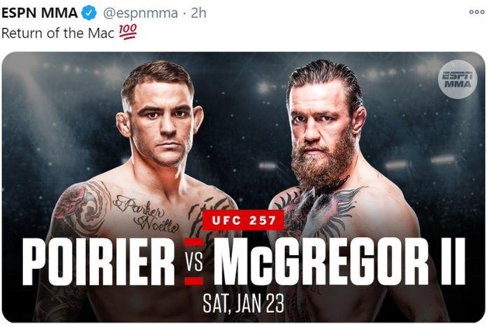 Duel ulang Conor McGregor vs Dustin Poirier resmi akan mentas di UFC 257 pada 23 Januari 2021.