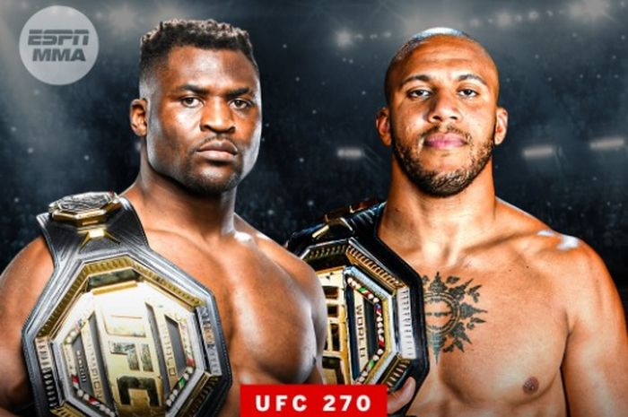 Duel unifikasi sabuk juara kelas berat akan dilakoni Francis Ngannou dan Ciryl Gane di UFC 270 pada 22 Januari 2022.