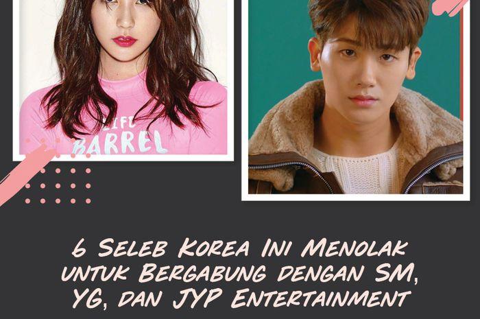 6 Seleb Korea Ini Menolak Untuk Bergabung dengan SM, YG, dan JYP Entertainment!