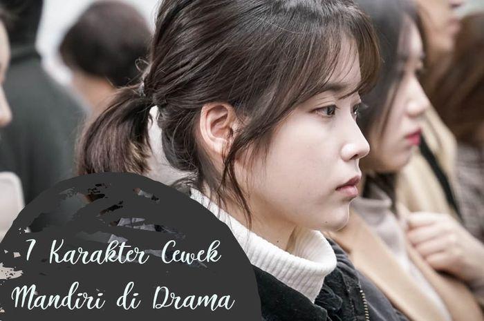 7 Karakter Cewek Mandiri di Drama Korea 2018, Keren!