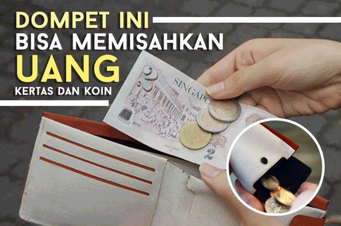 Dompet yang bisa memisahkan uang kertas dan logam