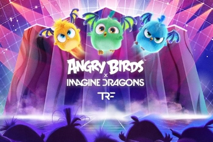 Angry Birds & Imagine Dragons Bersatu Atas Nama Kemanusiaan