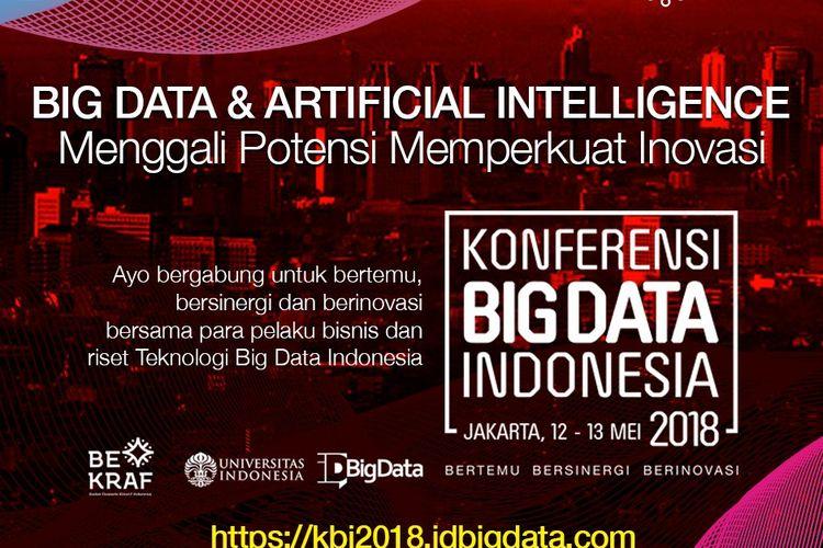 Konferensi Big Data Indonesia 2018, Menggali Potensi Memperkuat Inovasi