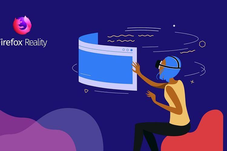 Peramban Mozilla Firefox Reality Hadirkan Sensasi VR yang Nyata