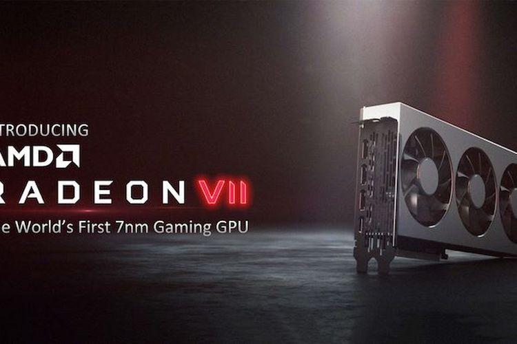 """Keunggulan Kartu Grafis """"Gaming"""" AMD Radeon VII dengan Fabrikasi 7 nm"""