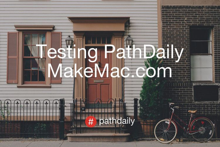 Path for iOS Mendukung #PathDaily, Edit Moment dan Location Photo