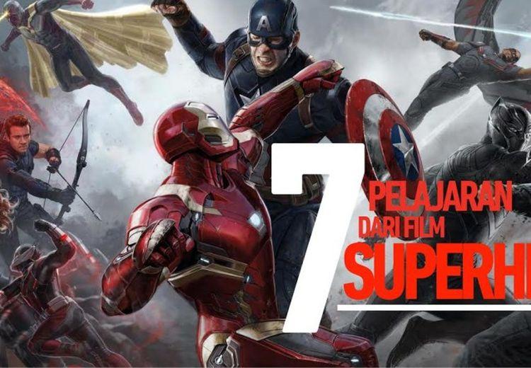 7 Pelajaran dari Film Superhero yang Bermanfaat Buat Hidup Kita